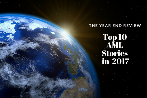 Read more about the article Top 10 Anti-Money Laundering Stories in 2017 – Year End Review